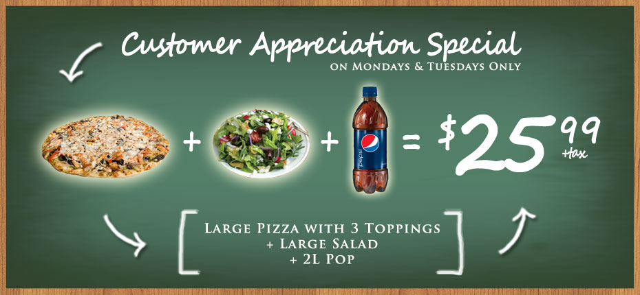 Customer Appreciation Special - Large Pizza and Salad